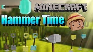 Minecraft Mod [ Hammer Time ] 1.7.10  El triple de RÁPIDO !