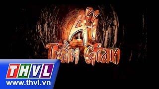 THVL | Ải trần gian - Tập 5
