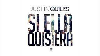 Justin Quiles Si Ella Quisiera Audio.mp3
