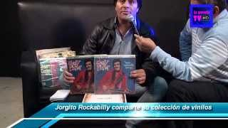 Jorgito Rockabilly y sus Vinilos de Colección. Imperdible.