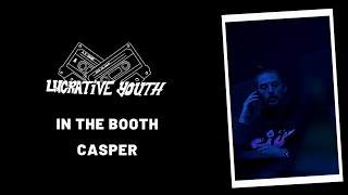 "Lucrative Youth Booth: Casper ""All The Smoke"""