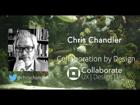 Collaboration by Design | Chris Chandler talk video