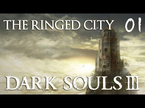 Dark Souls 3 - The Ringed City NG+3 (DLC) Part 1
