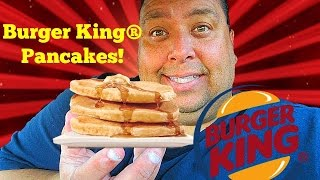 BURGER KING® Pancakes Review!