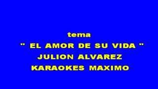 el amor de su vida karaoke julion alvarez