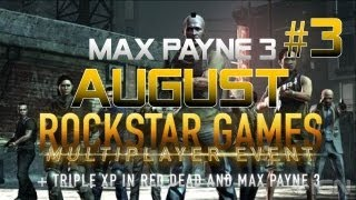 Max Payne 3 AUGUST SOCIAL CLUB EVENT game 3