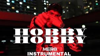 Mero - HOBBY HOBBY - Instrumental/ lyrics