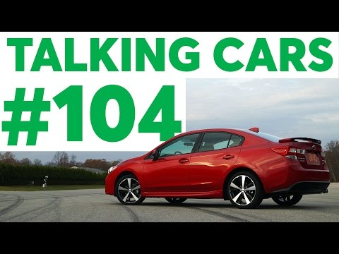 Talking Cars with Consumer Reports #104: Subaru Impreza