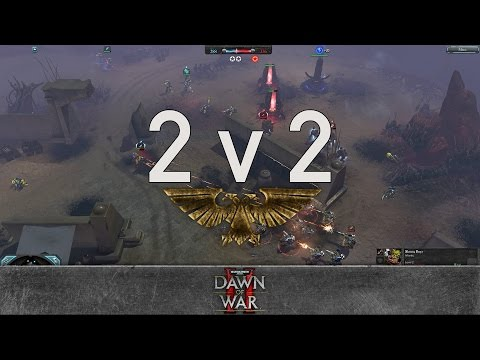 Dawn of War 2: Retribution - 2v2 | The great Cornholio + Scattered To Cinders. [vs] CNA + Batpimp