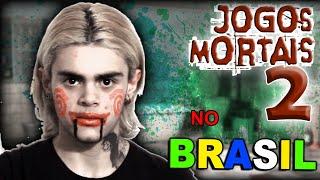 JOGOS MORTAIS NO BRASIL 2