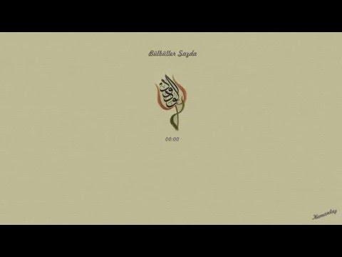 06 - İlâhîler - Bülbüller Sazda Güller Niyâzda [1080p]