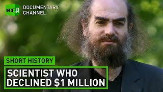 Why did Grigori Perelman refuse his $ 1 million award? | Short History