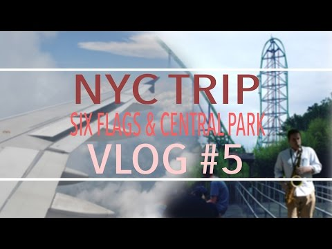 Six Flags & Central Park - New York Trip - Vlog #5