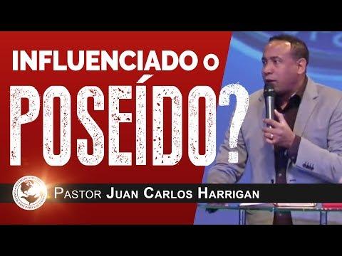 Influenciado o Poseído? - Pastor Juan Carlos Harrigan