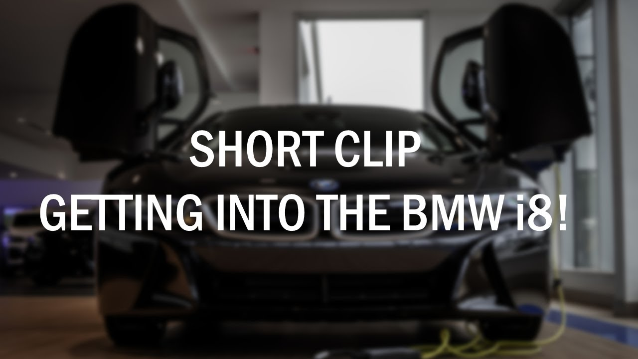 Short Clip Bmw I8 Getting Into The Backseat Youtube