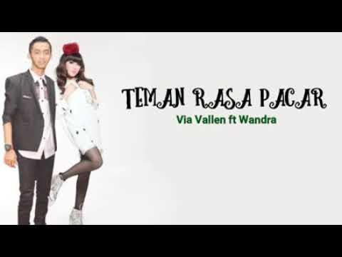 Teman Rasa Pacar Via Vallen ft Wandra Lirik