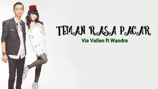 Video Teman Rasa Pacar Via Vallen ft Wandra Lirik download MP3, 3GP, MP4, WEBM, AVI, FLV September 2018