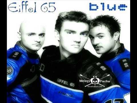 Eiffel 65 - Blue (Melegy Pacha Remix)