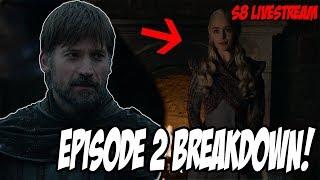 Game Of Thrones Season 8 Episode 2 LIVE Breakdown!