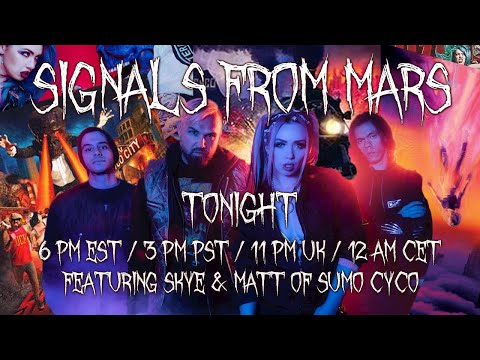 Signals From Mars | Sumo Cyco - May 14, 2021 - Presented By Mars Attacks Podcast
