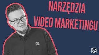 7 narzędzi wideo marketingu