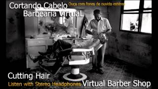Virtual Barber Shop 3d sound - Barbearia Virtual Som em 3D