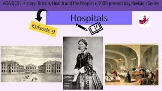 Episode 9 - Hospitals//AQA GCSE History: Medicine Revision Series