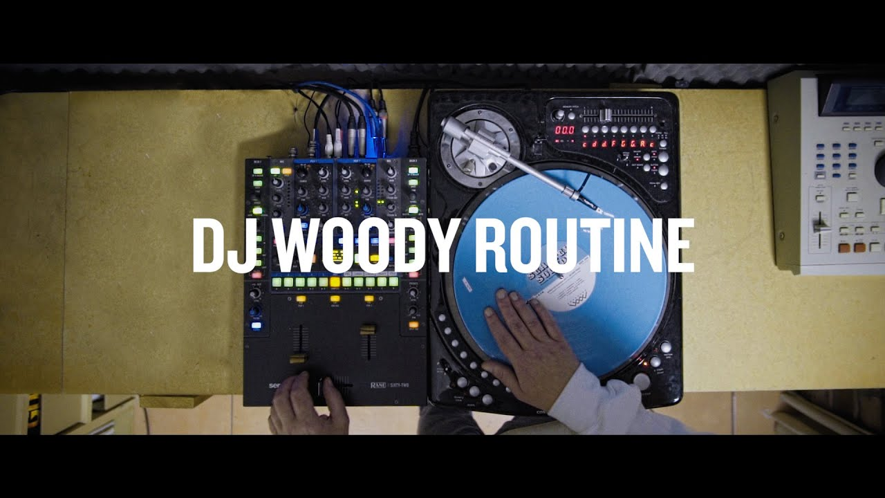 INSIDE TURNTABLISTS - DJ WOODY - ROUTINE