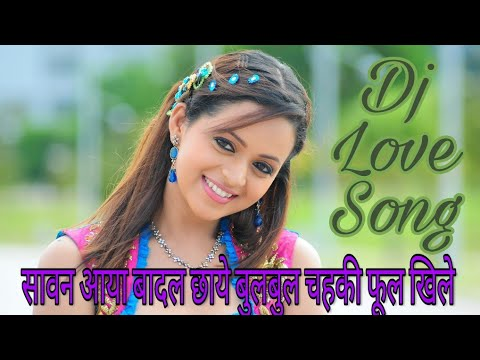 Sawan Aaya Badal Chaye Bulbul Chekhi Phool Khile | DJ Love Song |
