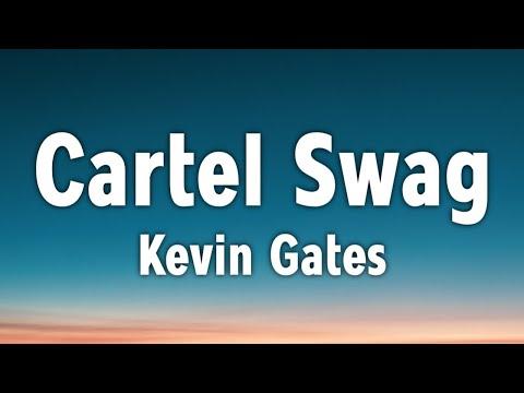 Kevin Gates – Cartel Swag (Lyrics)