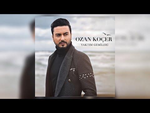 Ozan Koçer - Yaktım Gemileri (2017)