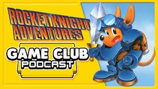 Rocket Knight Adventures - Game Club Podcast #3