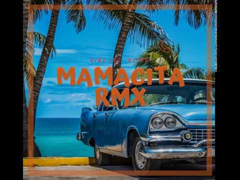 King joe Feat. Ritmo - MAMACITA RMX