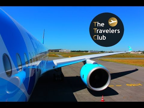TRIP REPORT | FRENCH BLUE | DELIVERY FLIGHT | FIRST AIRBUS A350 XWB | BORDEAUX - PARIS ORLY