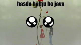 Hasda hanju new Punjabi song