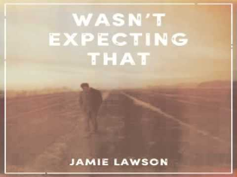 [ DOWNLOAD MP3 ] Jamie Lawson - Wasn't Expecting That [ ITunesRip ]