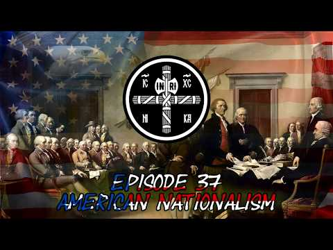 Mysterium Fasces Episode 37: American Nationalism