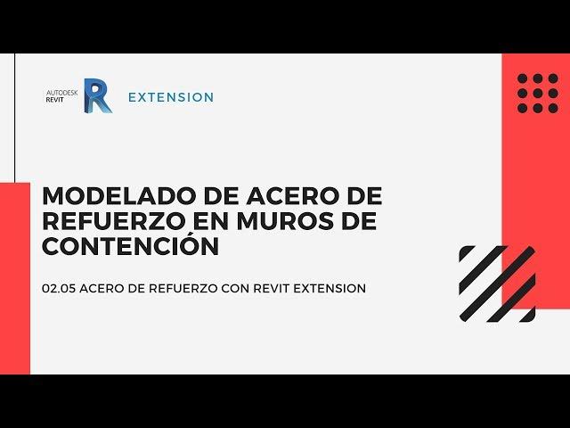 Revit Extensión | 02 05 Modelado de acero de refuerzo en Muros de contención