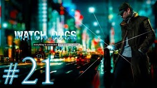 Watch Dogs [Ep.21]