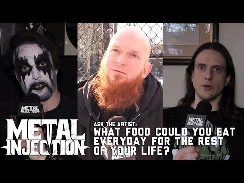 Ask The Artist - What Would You Eat Everyday For Life? | Metal Injection