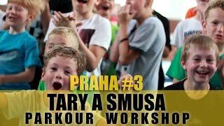 TARY A SMUSA PARKOUR WORKSHOP | PRAHA #3