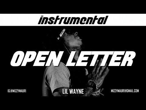Lil Wayne  Open Letter INSTRUMENTAL *reprod*