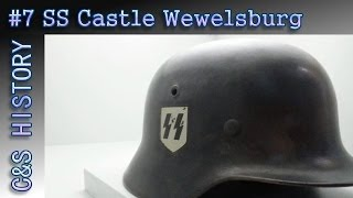 C&S HISTORY #7: SS Castle Wewelsburg Germany