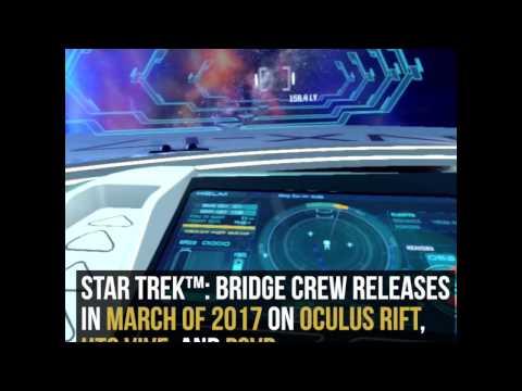 Star Trek™: Bridge Crew - Reshaping VR Applications
