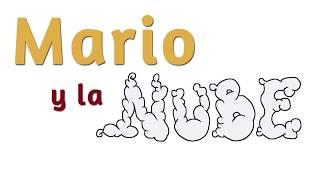 MARIO Y LA NUBE - BOOKTRAILER