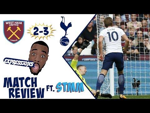 West Ham vs Tottenham Hotspur : 2 - 3 MATCH REVIEW ft STEVO THE MADMAN  | Premier League 2017-18