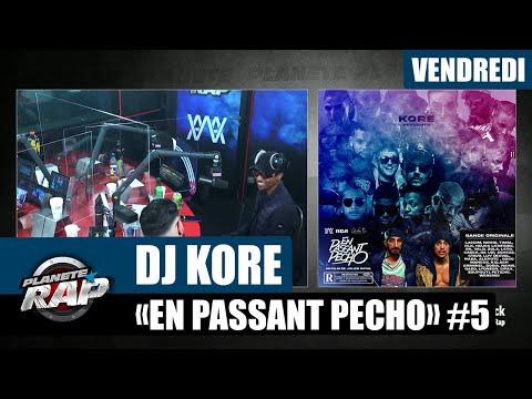 Youtube: Planète Rap – Dj Kore«En passant pécho» avec Da Uzi, Timal, Diddi Trix, Cheu-B, Sadek… #Vendredi