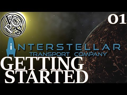 Getting Started: Let's Play Interstellar Transport Company EP01 - Transport Tycoon in Space