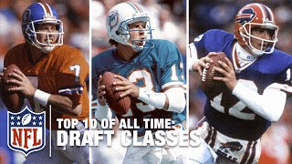 Top 10 Draft Classes of All Time   NFL