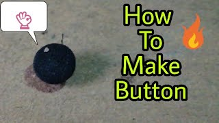 how to make button || button kaise banate hy || kapra ka button || Easy method & very simple || HD